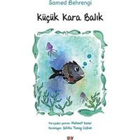 Küçük Kara Balık - Samed Behrengi