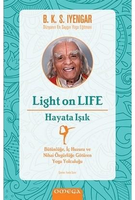 Light On Life-Hayata Işık - B. K. S. Iyenyar