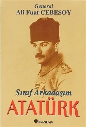 Sınıf Arkadaşım Atatürk-Ali Fuat Cebesoy