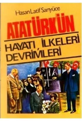 Atatürk'ün Hayatı İlkeleri Devrimleri