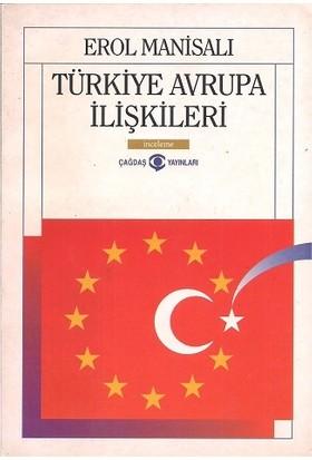 Türkiye Avrupa Ilişkileri Erol Manisalı