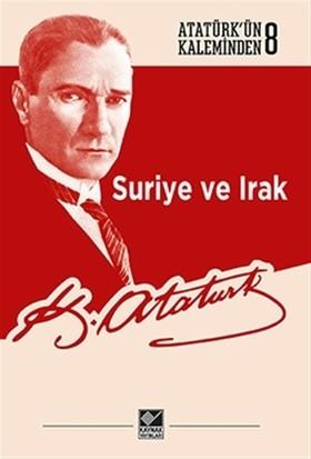 Suriye ve Irak - Mustafa Kemal Atatürk