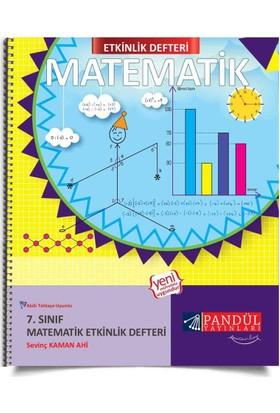 Pandül Yayınları 7. Sınıf Matematik Etkinlik Defteri - Sevinç Kaman Ahi