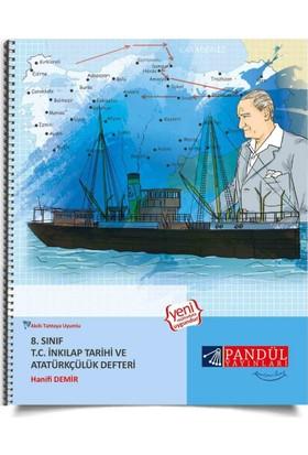 Pandül Yayınları 8. Sınıf İnkılap Tarihi Defteri - Hanifi Demir