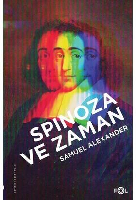 Spinoza ve Zaman - Samuel Alexander