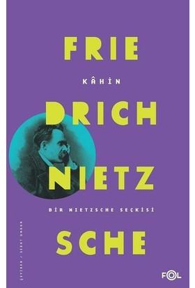 Kahin Bir Nietzsche Seçkisi - Friedrich Nietzsche