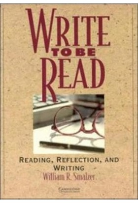 Write To Be Read Student's Book Reading Reflection And Writing