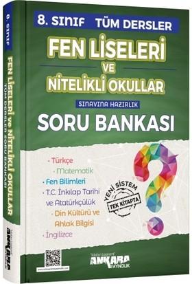 Ankara Yayıncılık 8. Sınıf Tüm Dersler Soru Bankası Fen Lisleri Ve Nitelikli Okullar İçin