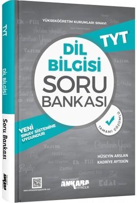 Ankara Yayıncılık TYT Dil Bilgisi Soru Bankası - Hüseyin Arslan