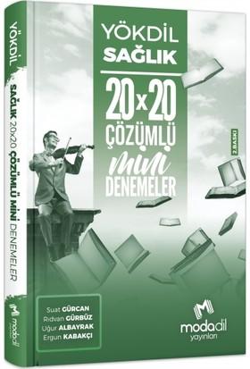 Modadil Yökdil Sağlık 20X20 Çözümlü Mini Denemeler - Suat Gürcan