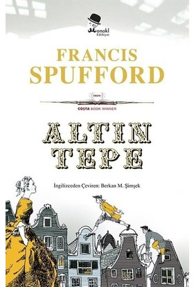 Altın Tepe - Francis Spufford