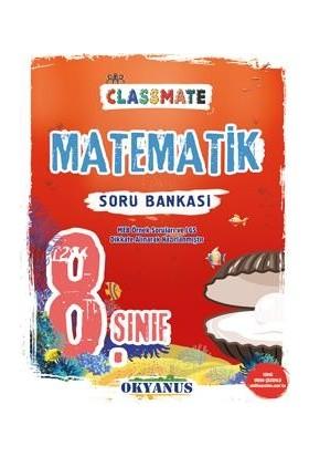 Okyanus Yayınları 8. Sınıf Matematik Soru Bankası Classmate