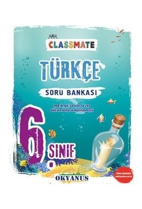 Okyanus Yayınları 6. Sınıf Türkçe Soru Bankası Classmate