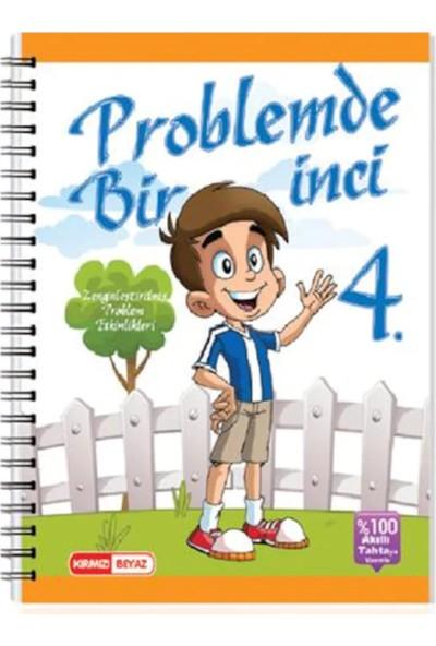 Kırmızı Beyaz Problemde Bir İnci 4.Sınıf