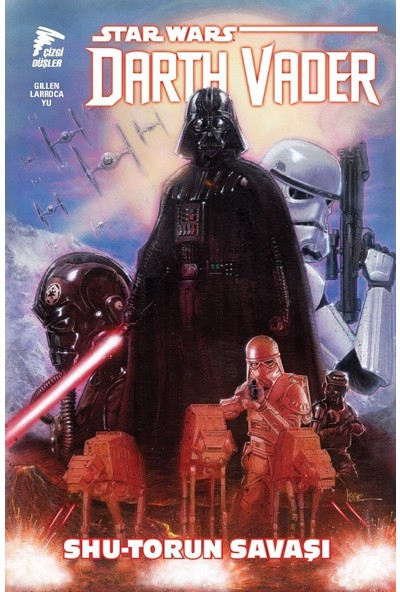 Star Wars Darth Vader Cilt 3 Shu-Torun Savaşı