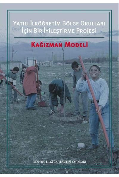 Kağızman Modeli Yatılı İlköğretim Bölge Okulları İçin Bir İyileştirme Projesi
