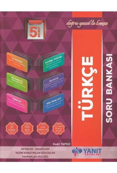 Yanıt 5. Sınıf Türkçe Soru Bankası - Kadir Tapsız