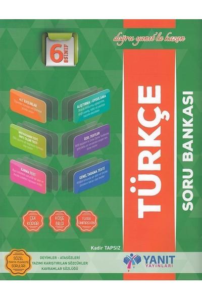 Yanıt 6. Sınıf Türkçe Soru Bankası - Kadir Tapsız