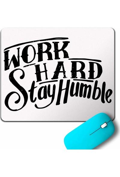 Kendim Seçtim Work Hard Stay Humble Çok Çaliş Mütevazi Ol Mouse Pad