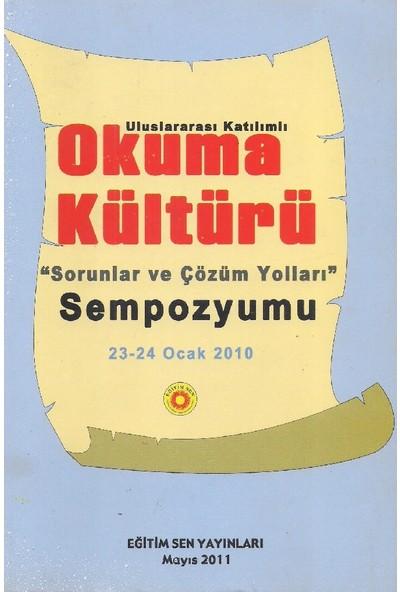 Uluslararası Katılımlı Okuma Kültürü Sorunlar ve Çözüm Yolları Sempozyumu