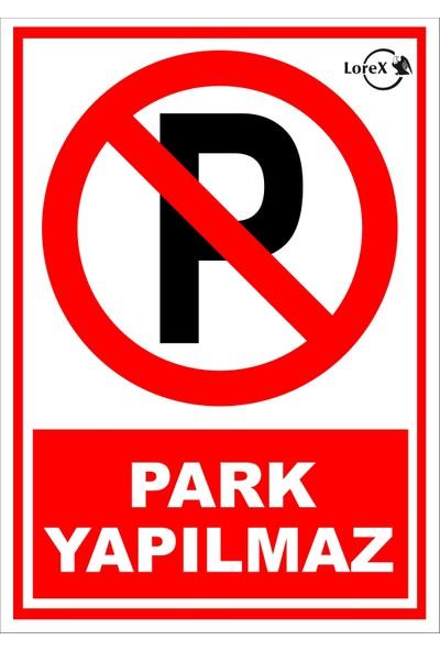 Lorex Lr-Is7623 Park Yapılmaz Yazılı Uyarı Levhası