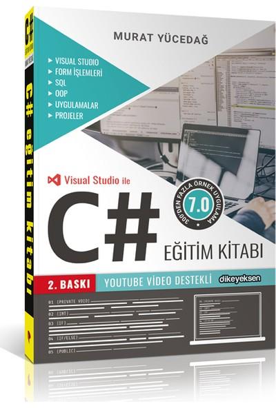 C# Eğitim Kitabı - Murat Yücedağ