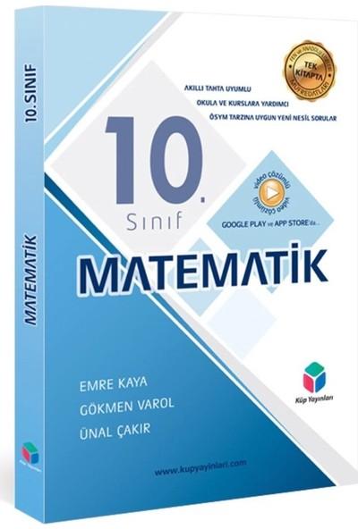 KÜP YAYINLARI - 10. SINIF MATEMATİK