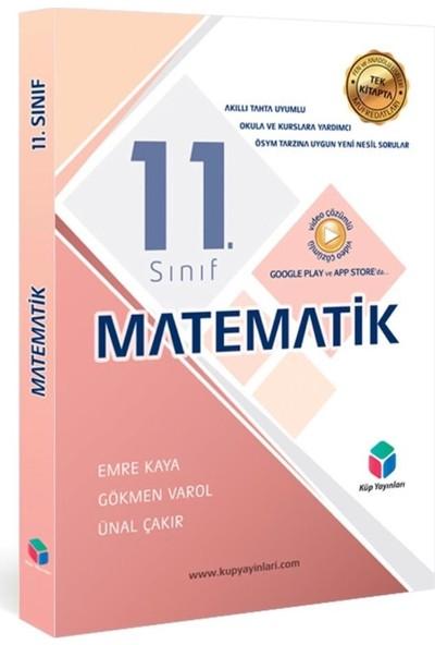 KÜP YAYINLARI - 11. SINIF MATEMATİK