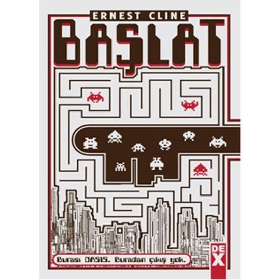 BAŞLAT / READY PLAYER ONE - Ernest Cline