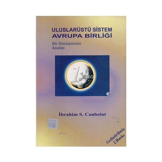 Uluslarüstü Sistem Avrupa Birliği - İbrahim Serhat Canbolat