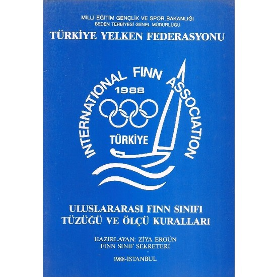 Türkiye Yelken Federasyonu Uluslararası Finn Sınıfı Tüzüğü ve Ölçü Kuralları