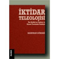 İktidar Teleolojisi - Kamuran Gökdağ