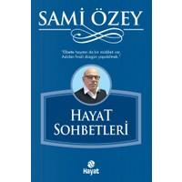 Hayat Sohbetleri - Sami Özey