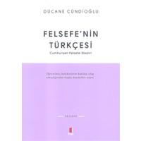 Felsefe'nin Türkçesi / Cumhuriyet-Felsefe-Eleştiri