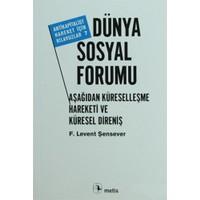 Dünya Sosyal Forumu-F. Levent Şensever