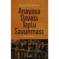Anayasa Davası Toplu Savunması-Emine Gürsoy Naskali