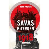 Savaş Biterken 1918-Alan Palmer