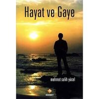 Hayat Ve Gaye-Mehmet Salih Yücel