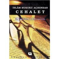 İslam Hukuku Açısından Cehalet - B. El-Hasan Ali Ferrac
