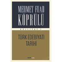 Türk Edebiyatı Tarihi - Mehmed Fuad Köprülü
