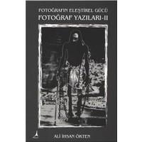 Fotoğraf Yazıları Iı-Ali İhsan Ökten