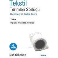 Tekstil Terimler Sözlüğü Dictionary Of Textile Terms Türkçe / İngilizce-Fransızca-Almanca-Nuri Özbalkan