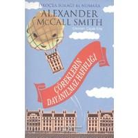 Çöreklerin Dayanılmaz Hafifliği-Alexander Mccall Smith