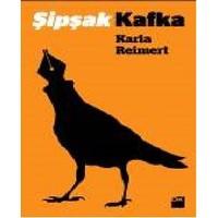 Şipşak Kafka-Karla Reimert