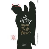 İnsan Ne ile Yaşar? - Lev Nikolayeviç Tolstoy