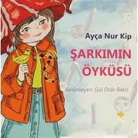 Şarkımın Öyküsü-Ayça Nur Kip
