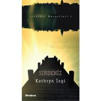Sırdeniz - İstanbul Mecusileri 1-Kathryn İzgi