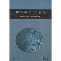 İslam Sanatına Giriş-Yılmaz Can