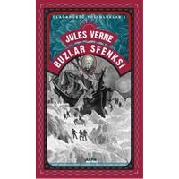 Buzlar Sfenksi - Olağanüstü Yolculuklar 1-Jules Verne