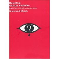 Devletsiz Ulusun Kadınları Kürt Kadını Üzerine Araştırmalar-Shahrzad Mojab
